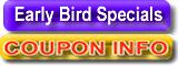Early bird specials